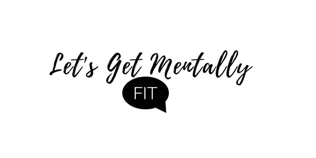 Let's Get Mentally Fit